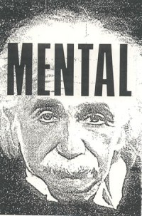 """Mental"" a t-shirt design from another time."